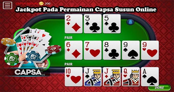 Jackpot Pada Permainan Capsa Susun Online